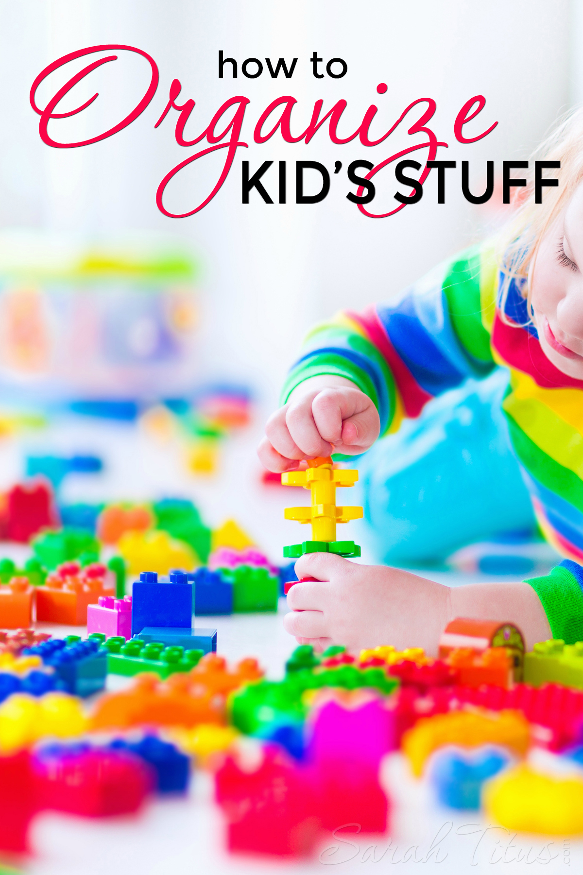How to Organize Kid's Stuff