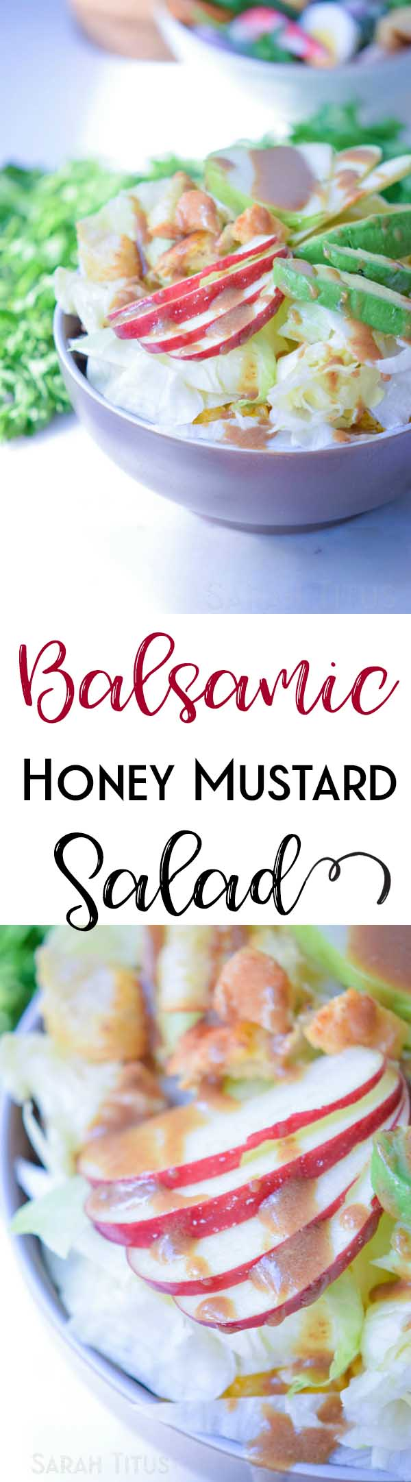 The crisp crunchy apples, smooth avocado, and tangy balsamic honey mustard dressing makes a delicious combination of flavors in this Balsamic Honey Mustard Salad.