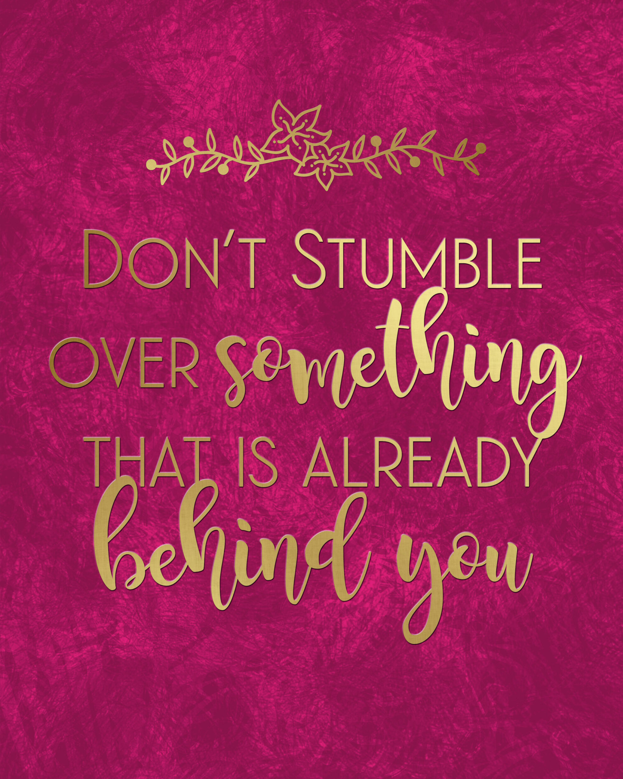 Don't Stumble Wall Art Printable