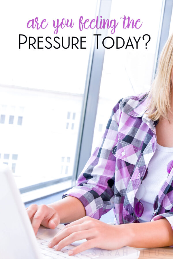 Are You Feeling The Pressure Today?