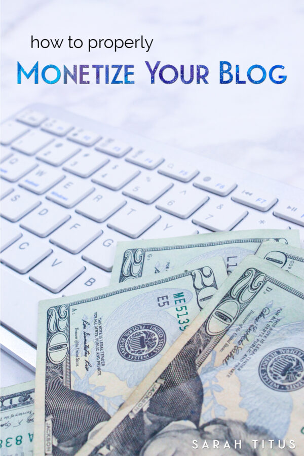 How to Properly Monetize Your Blog