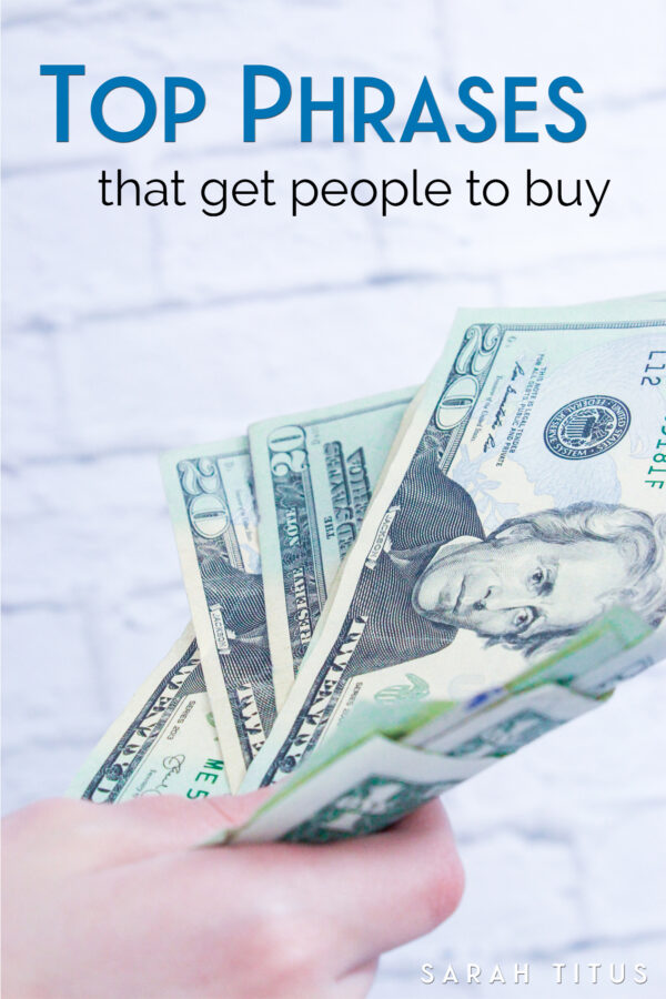 Top Phrases That Get People to Buy