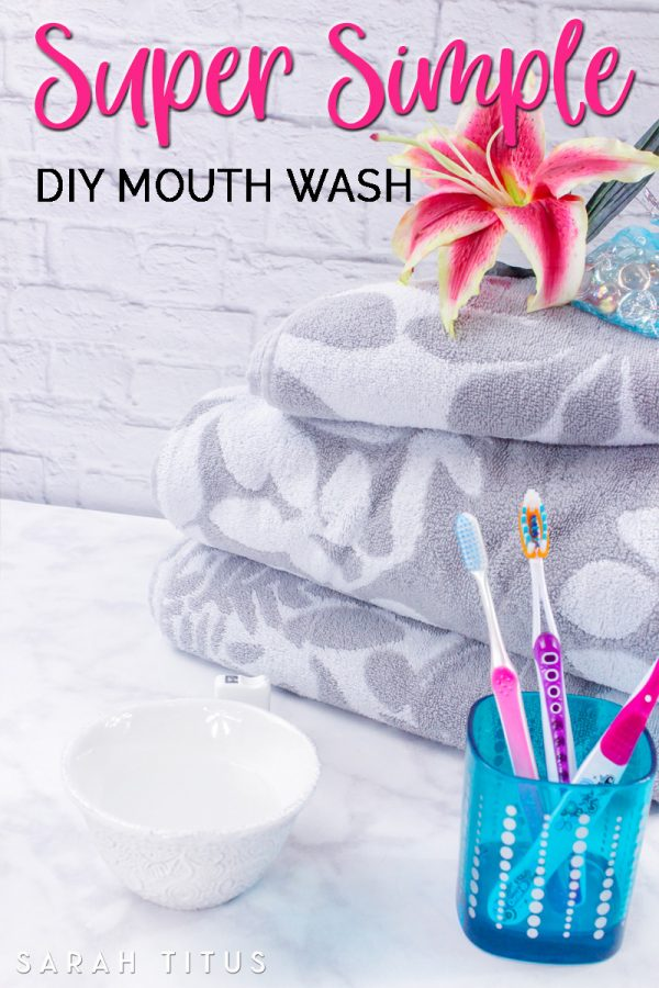 Super Simple DIY Mouth Wash