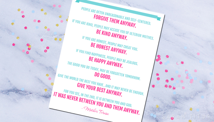 It's not about what other people think of you or how they judge you that matters! Download this free Mother Teresa quote printable to remind yourself daily.