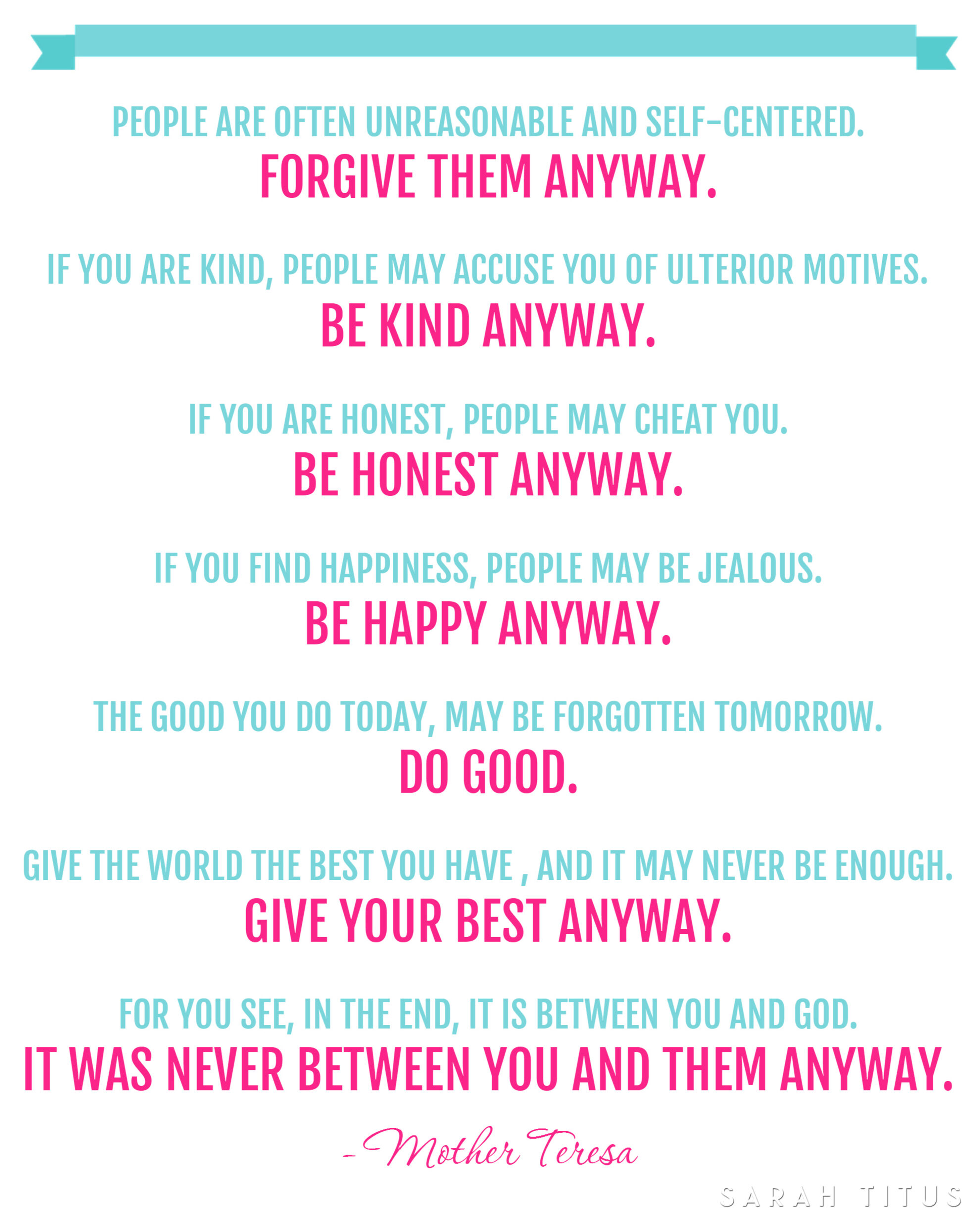 Mother Teresa Quotes Love Them Anyway Free Mother Teresa Quote Printable  Sarah Titus