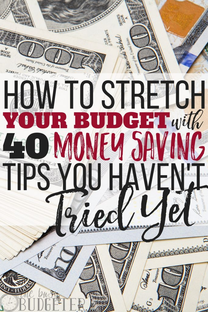 Check out these cool 40 money saving tips. They are all amazing ways to stretch out your budget.