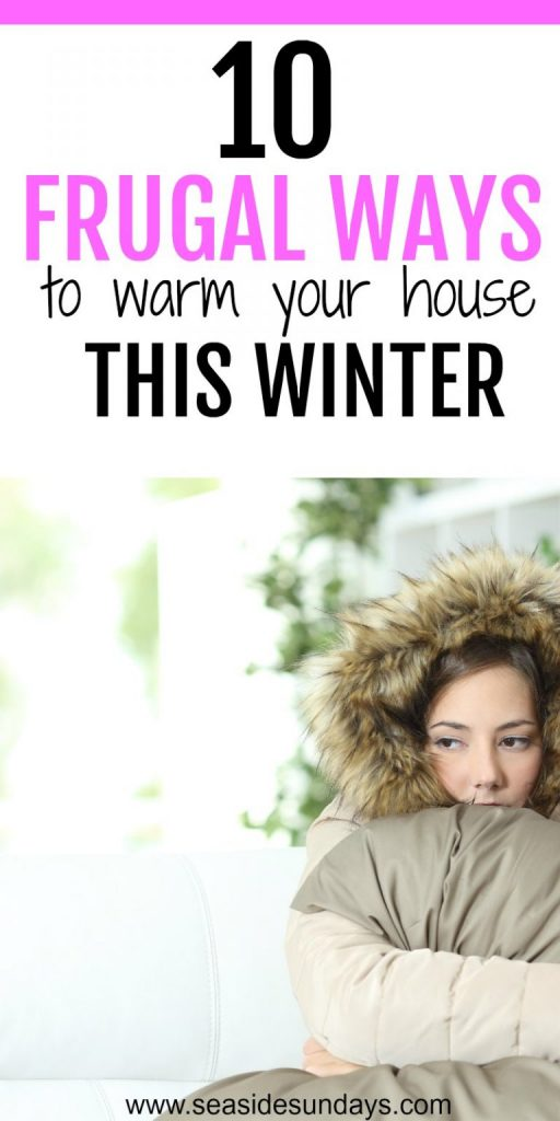 It's a fact, depending on where you live, the new year will receive us with a cold winter! Start saving money in 2018 by learning how to frugally warm your house.