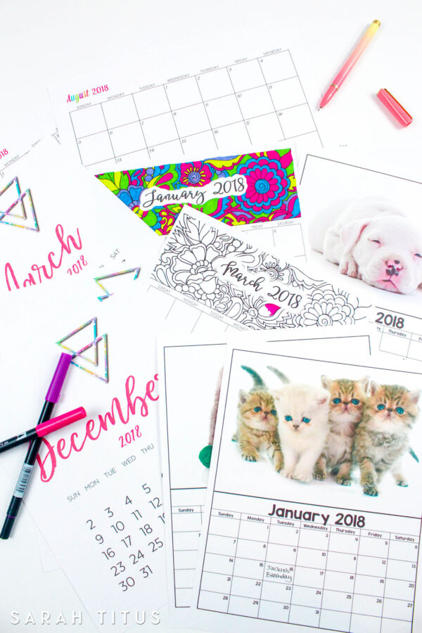 Free Printable 2018 Calendar - Includes coloring calendar, puppy and kitten calendars, editable online calendar, blogging calendar, and modern calendar. Organize your entire life with one post!