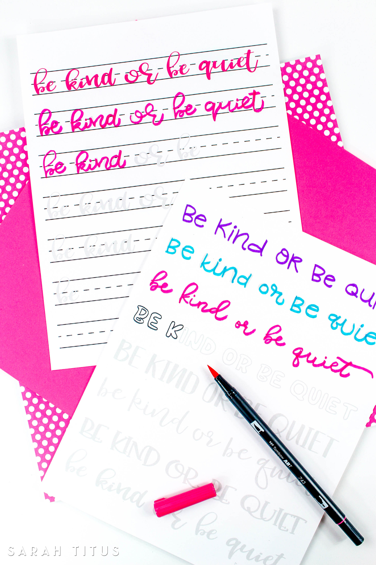 Download Be Kind or Be Quiet Hand Lettering Worksheets - Sarah Titus