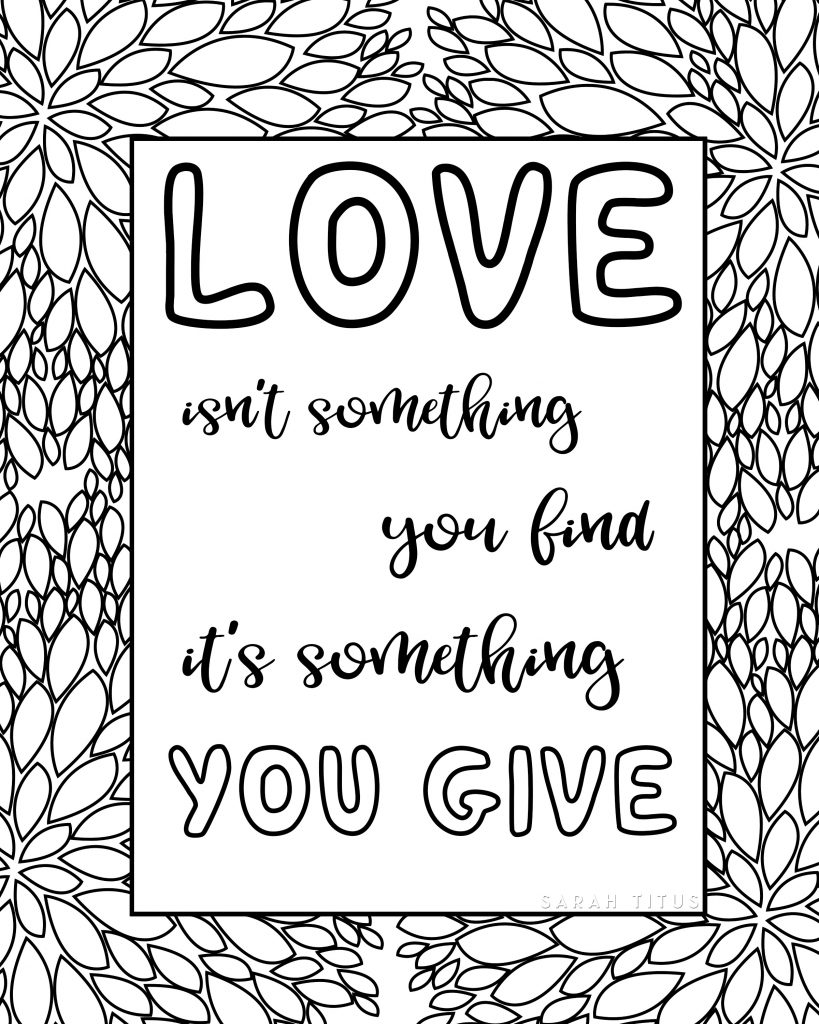 Free Printable Love Quotes Coloring Sheets - Sarah Titus
