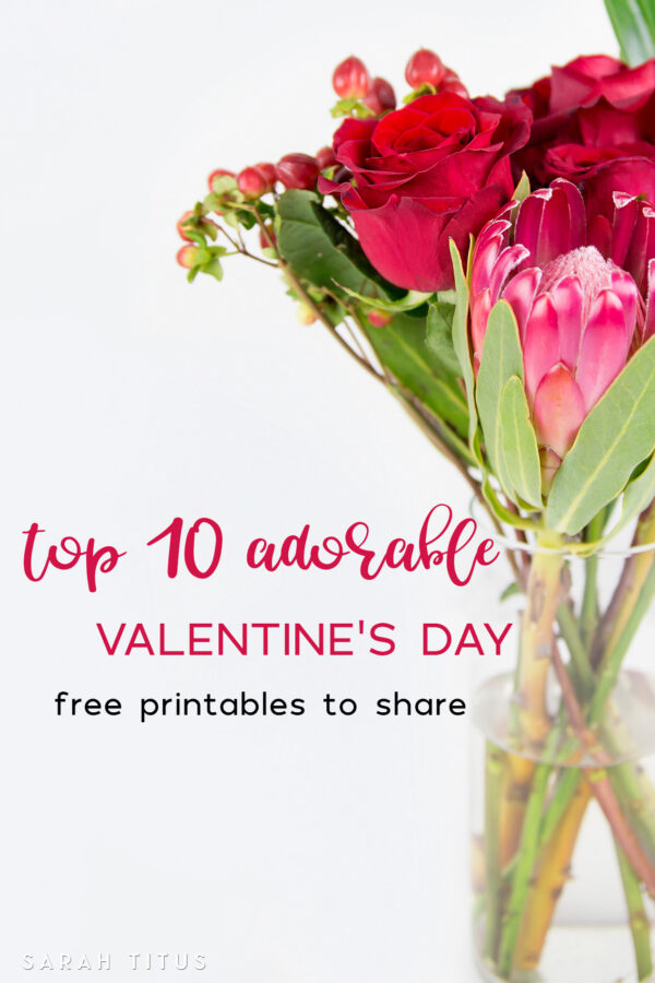 To make your loved ones feel super special and help save you tons of time, I've scoured the internet to bring you the BEST, Top 10 Adorable Valentine's Day Free Printables To Share