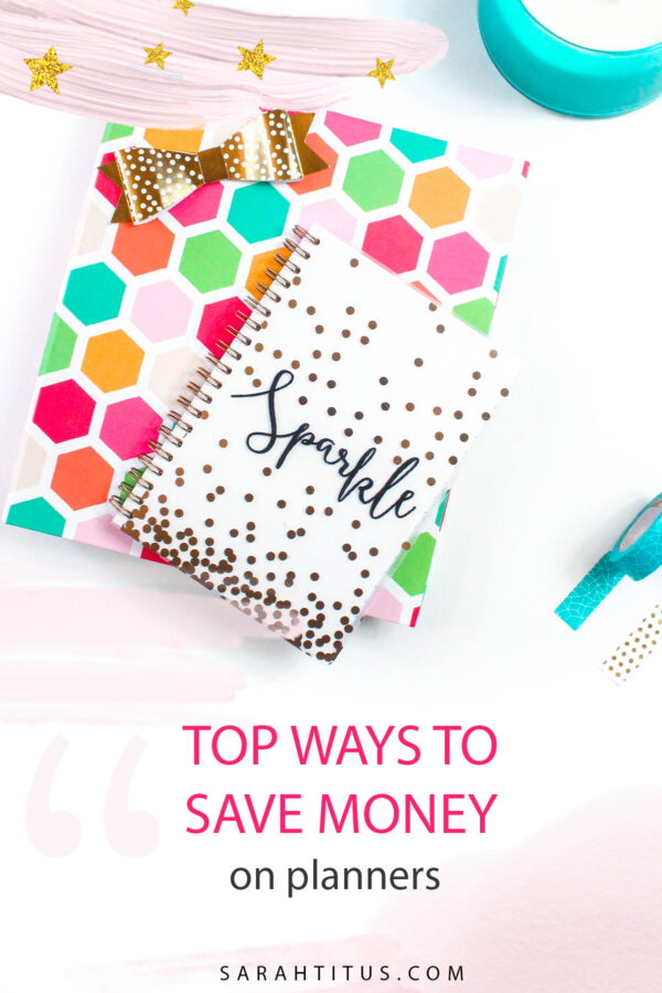 Top Ways to Save Money on Planners