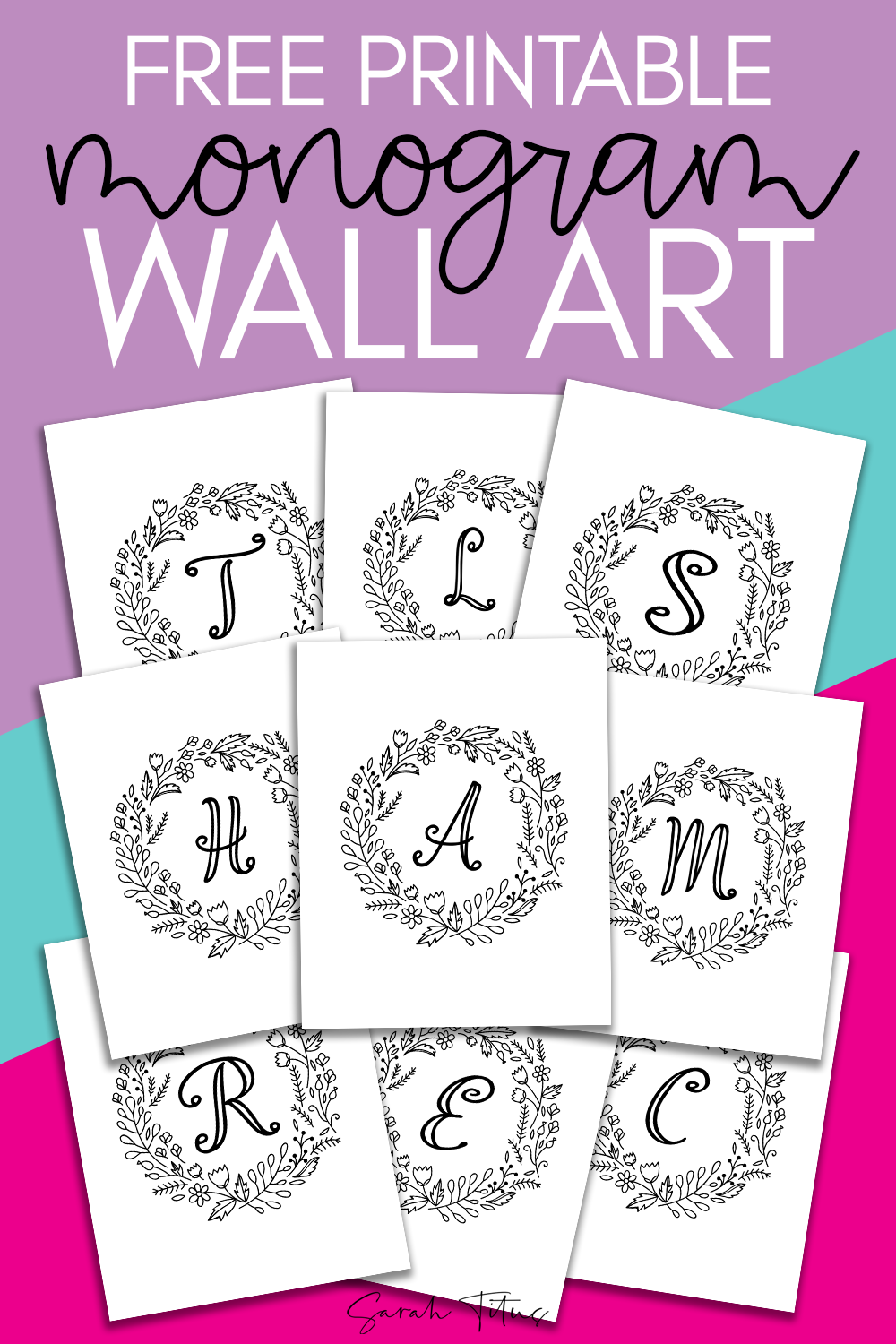 graphic relating to Free Printable Monogram referred to as No cost Printable Monogram Wall Artwork - Colorable! - Sarah Titus