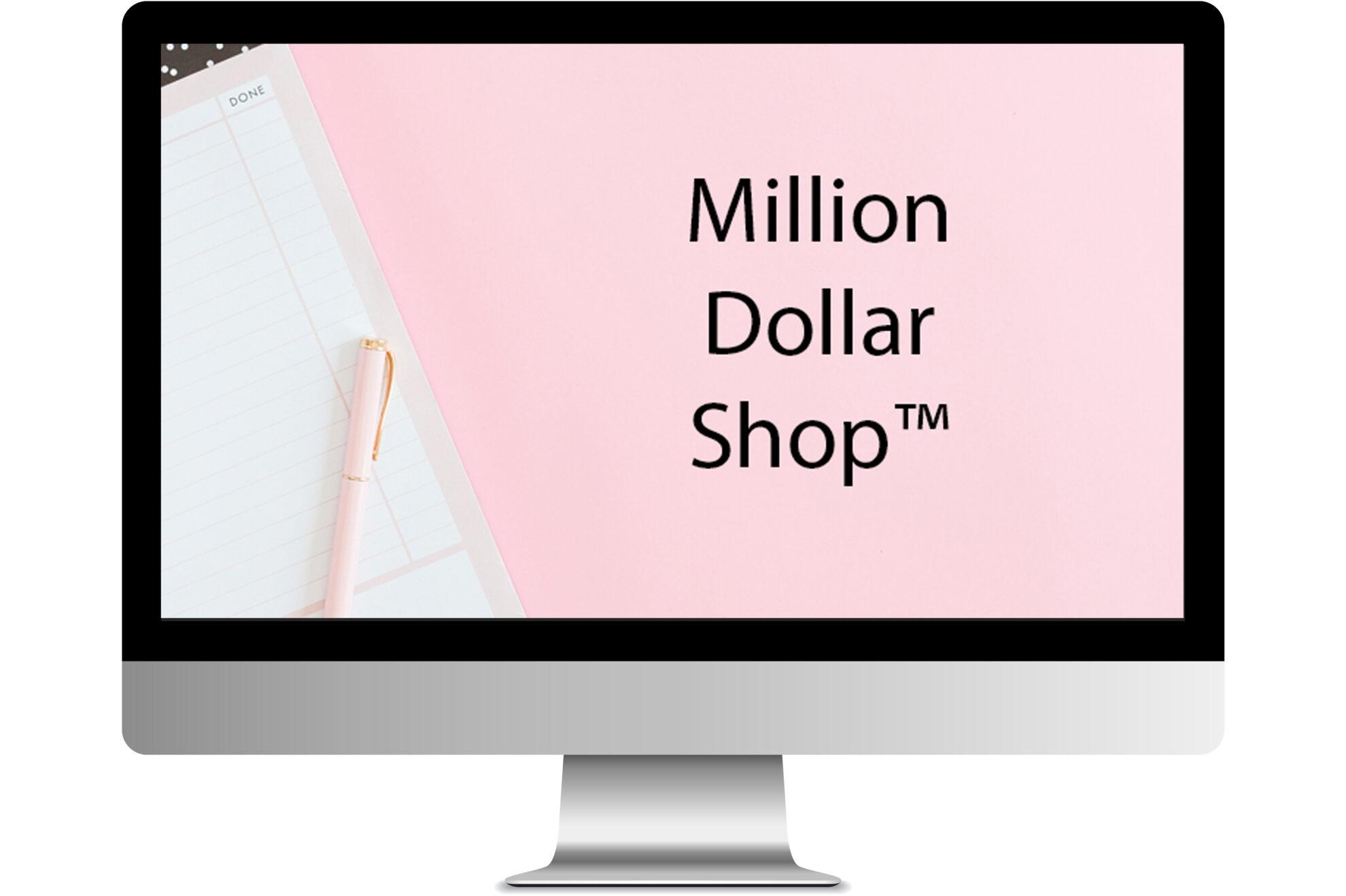 Million Dollar Shop™