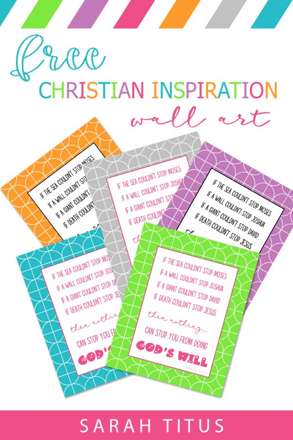 Colorful christian inspirational wall art to encourage you in your walk with Christ. #freeprintables #christianinspirationalwallart #inspirationalprintable
