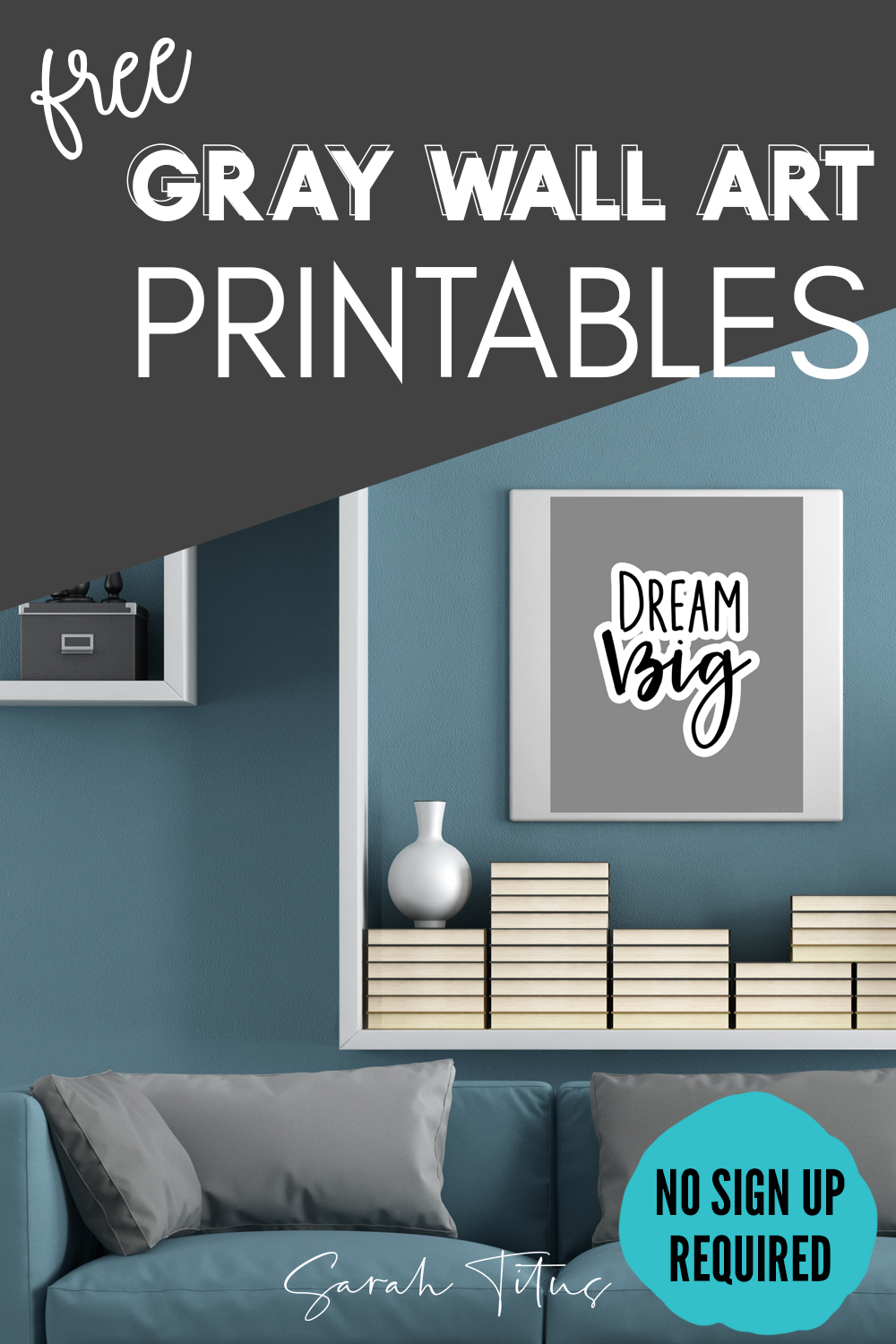 Gray Black And White Wall Art Printables Sarah Titus From Homeless To 8 Figures