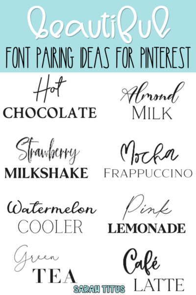 Looking for cute & feminine font pairing ideas for Pinterest? Here's a great set of super modern, professional & elegant best font combination guide ideas and inspiration! #script #sansserif
